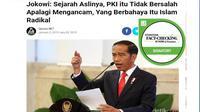 [Cek Fakta] Hoaks Jokowi Sebut PKI Tidak Berbahaya