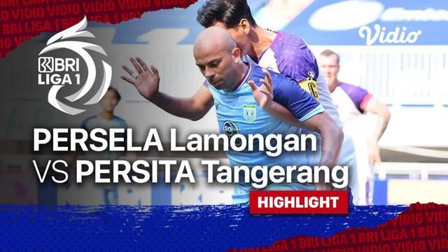 Berita Video, Highlights Pertandingan Persita Tangerang Vs Persela Lamongan pada Jumat (16/9/2021)