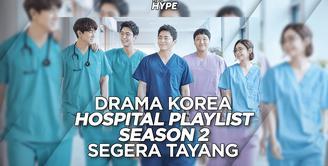 Hospital Playlist Season 2 akan segera tayang, bagaimana info selengkapnya? Yuk, kita cek video di atas!