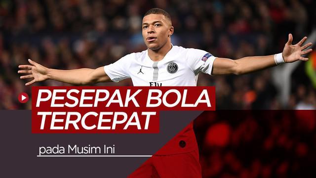 Berita video para pesepak bola tercepat pada musim ini, salah satunya pemain bintang PSG, Kylian Mbappe.