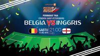 Prediksi Belgia vs Inggris (Liputan6.com/Abdillah)