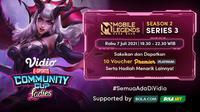 Vidio Community Cup Ladies - Mobile Legends Series 3, Rabu (7/7/2021) dapat disaksikan melalui platform Vidio, laman Bola.com, dan Bola.net. (Dok. Vidio)