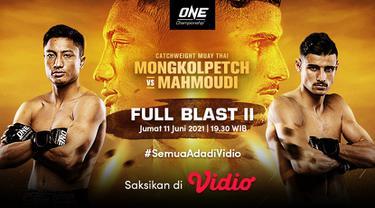 Live Streaming One Championship : Full Blast II di Vidio Malam Ini, Jumat 11 Juni 2021