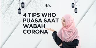 Puasa Saat Wabah Corona, Ini 4 Tips dari WHO