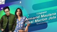 Berikut ini 5 ungkapan Armand Maulana setelah Marion Jola tereliminasi dari Indonesian Idol 2018. (Foto: Instagram/armandmaulana04, Instagram/lalamarionmj, Desain: Nurman Abdul Hakim/Bintang.com)