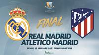 Final Supercopa Spanyol: Real Madrid vs Atletico Madrid. (Bola.com/Dody Iryawan)