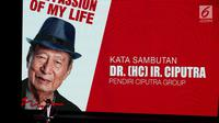 "Founder Ciputra Group, Ir. Ciputra memberi sambutan saat peluncuran buku sekaligus merayakan Ulang Tahun berdirinya Ciputra Grup yang ke 36 Tahun, di Jakarta, Rabu (29/11). Buku tersebut berjudul ""The Passion of My Life Story"" (Liputan6.com/JohanTallo)"