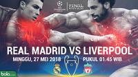 Final Liga Champions 2017/2018 Real Madrid Vs Liverpool Head to Head (Bola.com/Adreanus Titus)