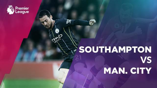 Berita video statistik Southampton vs Manchester City pada laga pekan ke-20 Premier League 2018-2019.