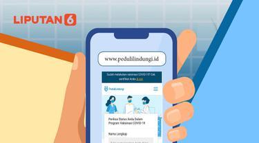 Banner Infografis Cara Cek Sertifikat Vaksin Covid-19 di Situs PeduliLindungi. (Liputan6.com/Niman)