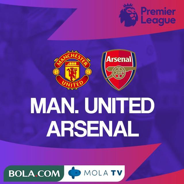 Prediksi Liga Inggris Manchester United Vs Arsenal Tantangan Menaklukkan Old Trafford Inggris Bola Com