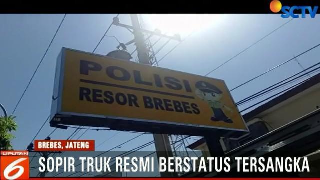 Polisi telah menetapkan sopir truk maut di Bumiayu, Brebes, sebagai tersangka. Dia dijerat dengan undang-undang lalu lintas.