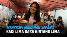 Selain makanan Indonesia, makanan khas Jepang menjadi favorit sebagian masyarakat termasuk di Jakarta. Kali ini kita ajak kamu mencicipi makanan Jepang kaki lima rasa bintang lima.