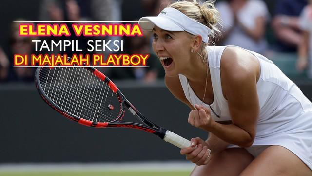 Elena Vesnina membuat sensasi dengan tampil sebagai sampul majalah Playboy Rusia. Petenis peringkat 50 dunia asal Rusia ini baru saja tumbang pada semifinal Wimbledon 2016 oleh Serena Williams.