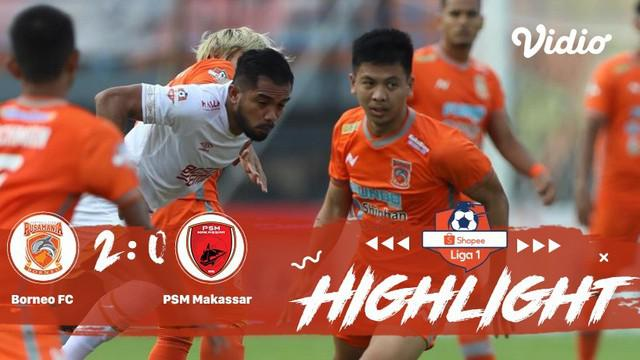 Laga lanjutan Shopee Liga 1, Borneo FC VS PSM Makassar berakhir dengan skor 2-0 #shopeeliga1 #Borneo FC #PSM Makassar