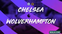 Premier League - Chelsea Vs Wolverhampton Wanderers (Bola.com/Adreanus Titus)