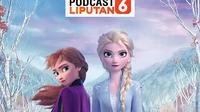 Podcast Showbiz Frozen 2 Calon Film Satu Miliar Dolar