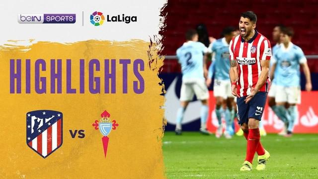 Berita video highlights Liga Spanyol. Atletico Madrid Vs Celta Vigo, 2-2, Selasa (9/2/21)