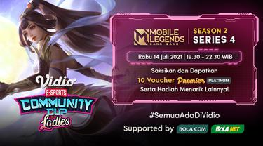 Live Streaming Vidio Community Cup Ladies Season 2 Mobile Legends Series 4, Rabu 14 Juli 2021