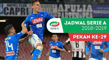Berita video jadwal Serie A 2018-2019 pekan ke-29. Napoli tantang AS Roma, Inter Milan ditantang Lazio.