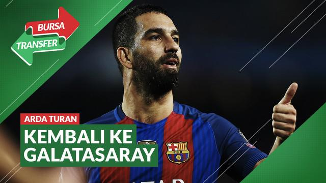 Berita Video Bursa Transfer: Tinggalkan Barcelona, Arda Turan Kembali ke Galatasaray