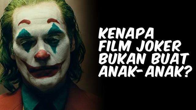 Demam film Joker terjadi di seluruh dunia termasuk Indonesia. Dibalik kesuksesan film DC ini, ternyata film ini tidak untuk ditonton oleh anak-anak. Kenapa kira-kira?