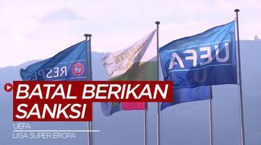 Berita Video, UEFA Batalkan Kasus Hukum Tiga Klub Penggagas Liga Super Eropa