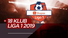 Berita video 18 klub peserta Shopee Liga 1 2019