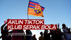 Berita video SportBites kali ini akan membahas klub sepak bola yang memiliki akun TikTok, Barcelona dapat likes terbanyak.