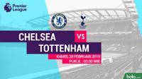 Premier League: Chelsea Vs Tottenham Hotspur (Bola.com/Adreanus Titus)
