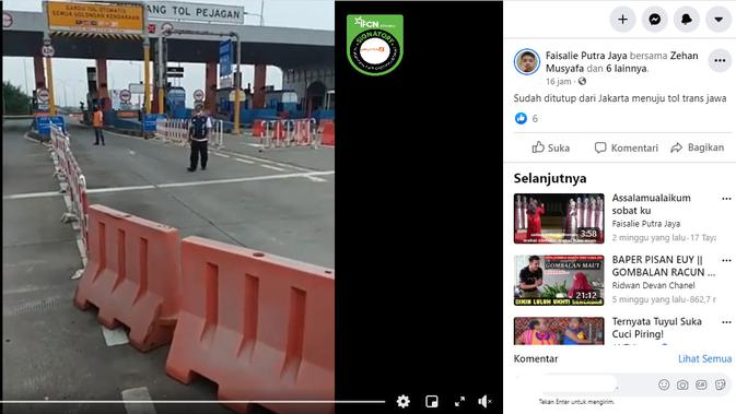 Cek Fakta Liputan6.com menelusuri klaim video tol Jakarta ke Jawa sudah ditutup