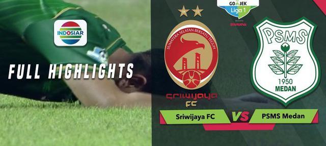 Berita video highlights Gojek Liga 1 2018 bersama Bukalapak, Sriwijaya FC melawan PSMS Medan yang berakhir dengan skor 0-3, Jumat (18/10/2018).