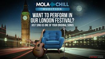 Saksikan Penjurian #MolaChillAudition London Tayang Live di Mola