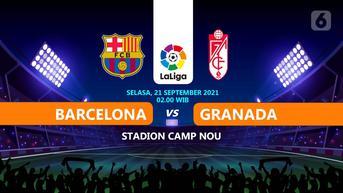 Prediksi Barcelona vs Granada di La Liga: Awas Terpeleset Lagi!