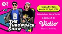 The Throwback Show, program baru Vincent Rompies dan Desta Mahendra tayang perdana di Vidio mulai Kamis, (29/4/2021).
