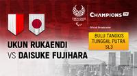 Ukun Rukaendi vs Daisuke Fujihara (Jepang)