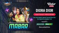 Main bareng Mobile Legends bersama Diora Dior, Jumat (8/1/2021) pukul 19.00 WIB dapat disaksikan melalui platform Vidio, laman Bola.com, dan Bola.net. (Dok. Vidio)