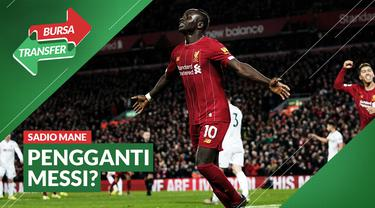 Cover Bursa Transfer, Sadio Mane Gantikan Lionel Messi