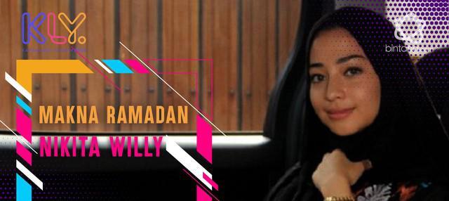 Cerita Nikita Willy tentang makna bulan suci Ramadan di matanya.