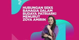 FIMELA FEST 2019 | Zoya Amirin: Hubungan Seks Bahagia dalam Budaya Patriarki