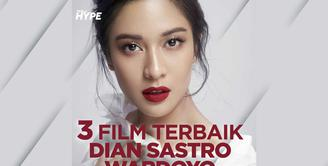 3 Film Terbaik Dian Sastrowardoyo