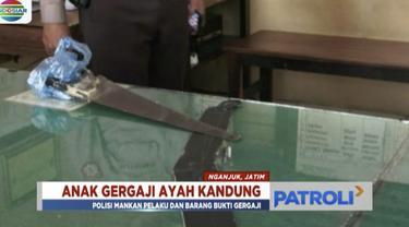 Seorang anak di Nganjuk, Jawa Timur, menggergaji kepala ayah kandung saat melerai pertengkaran ayah dan ibunya.