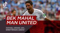 Berita video Tiktok Bola.com, lima bek termahal Manchester United, terbaru ada Raphael Varane.