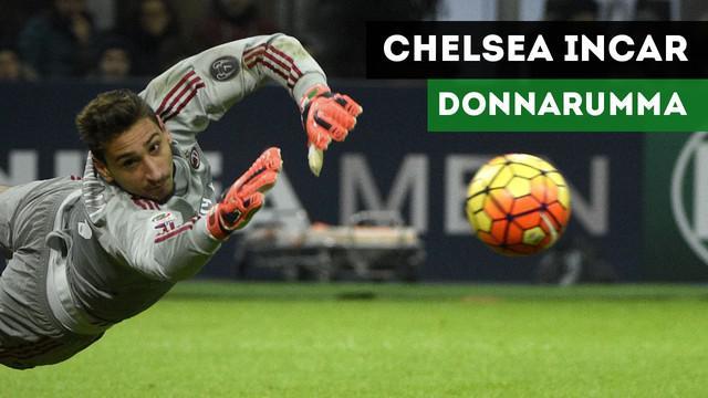 Chelsea menyiapkan Gianluigi Donnarumma jika Thibaut Courtois tinggalkan Stamford Bridge.