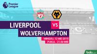 Premier League - Liverpool Vs Wolverhampton Wanderers (Bola.com/Adreanus Titus)