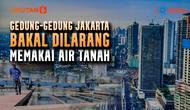 Banner Journal: Beralih dari Air Tanah demi Menyelamatkan Jakarta, Menanti Kesiapan PAM Jaya (Liputan6.com/Trie Yasni)