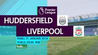 Jadwal Premier League 2017-2018, Huddersfield Town Vs Liverpool. (Bola.com/Dody Iryawan)