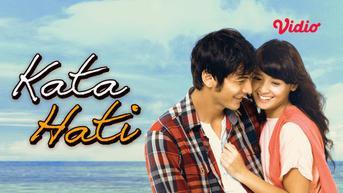 Pesan Moral dari Kata Hati, Film Romantis yang Diadaptasi dari Karya Bernard Batubara