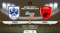 Piala Presiden: PSIS Semarang vs PSM Makassar. (Bola.com/Dody Iryawan)