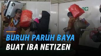 VIDEO: Angkat Barang-Barang Berat Sekaligus, Buruh Paruh Baya Buat Iba Netizen
